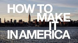 the series philosopher how to make it in america htmiia wiki