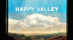 the series philosopher happy valley wiki