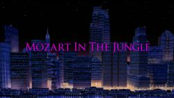 the-series-philosopher-Mozart_in_the_Jungle_title_card